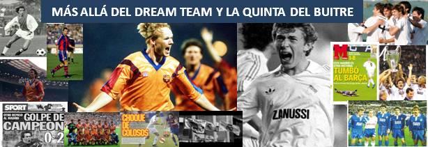 Mas Allá del Dream Team y la Quinta del Buitre