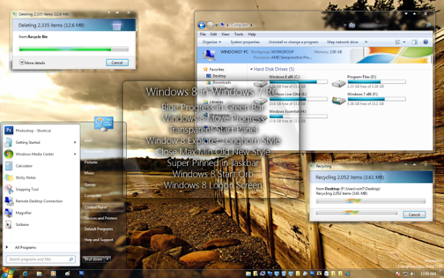 Windows7 transformed into Windows8 Cara mengubah tampilan Windows 7 menjadi Windows 8