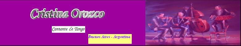 Cantante de Tango - Cristina Orozco -Tango Singer