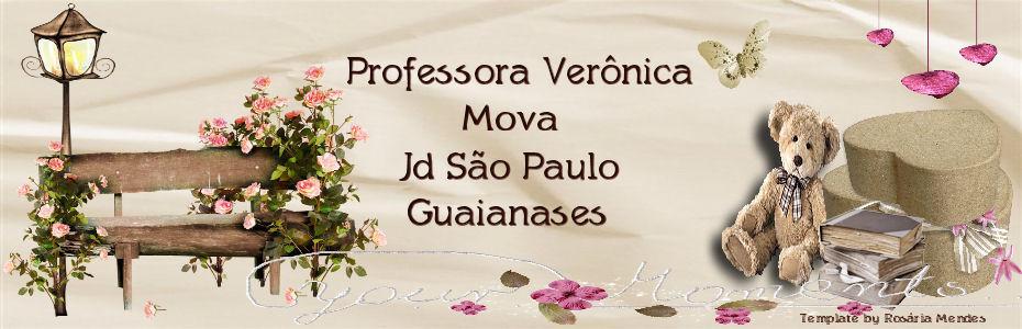 Professora Verônica.