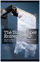 THE TOILET PAPER ENTREPRENEUR