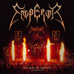hellfire: Emperor (Nor) - Thus Spake the Nightspirit / Inno a ...