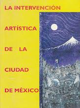 LA INTERVENCIÓN ARTÍSTICA DE LA CIUDAD DE MÉXICO