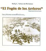 EL FOGÓN DE LOS ARRIEROS, SUS PRIMERAS ESCENIFICACIONES