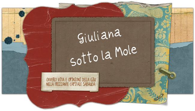 Giuliana sotto la Mole