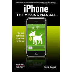 iPhone Book : The Missing Manual [ILLUSTRATED] (Paperback)