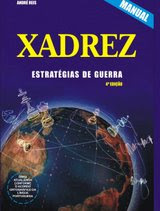 XADREZ -  ESTRATÉGIAS DE GUERRA - MANUAL
