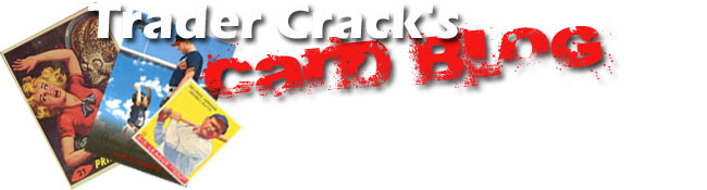 Trader Crack's Card Blog