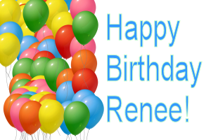 Happy Birthday, Renee?