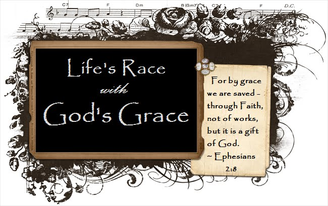 Life's Race with God's Grace