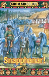 Snapphanar! - Guerilla of the 17th century