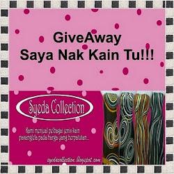 Giveaway - Saya Nak Kain Tu!!!