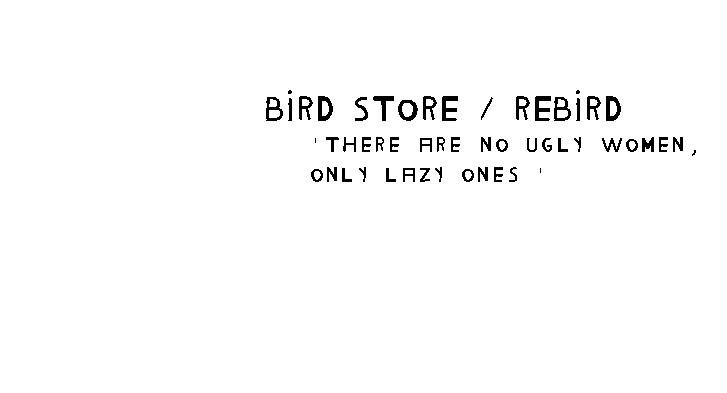 Bird Store X Rebird
