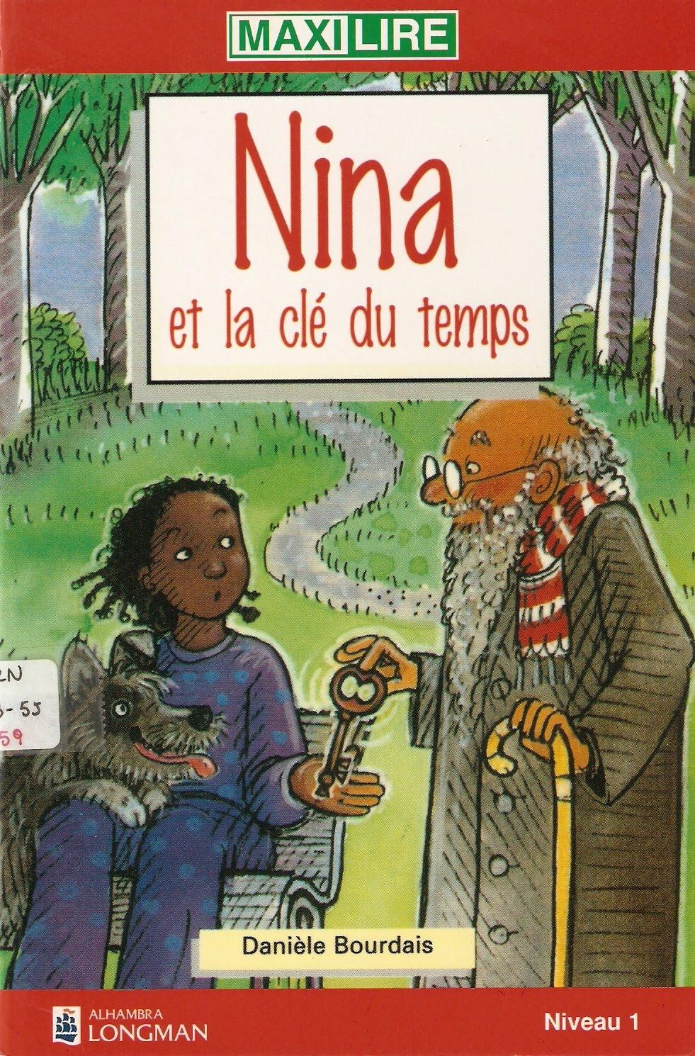 Culture incontournable lecture nina et la cl du temps - La cle des temps coutances ...