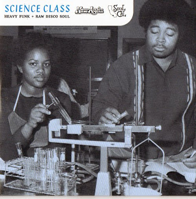 V.A. - SCIENCE CLASS - HEAVY FUNK + RAW DISCO SOUL (2007)