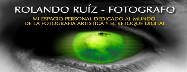 ROLANDO RUIZ - FOTOGRAFO