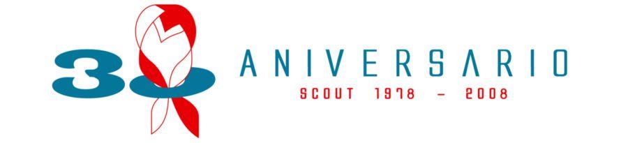30 Aniversario Scout (# 1978 ---- 2008)
