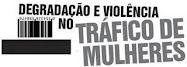Mulheres na luta contra o tráfico humano.