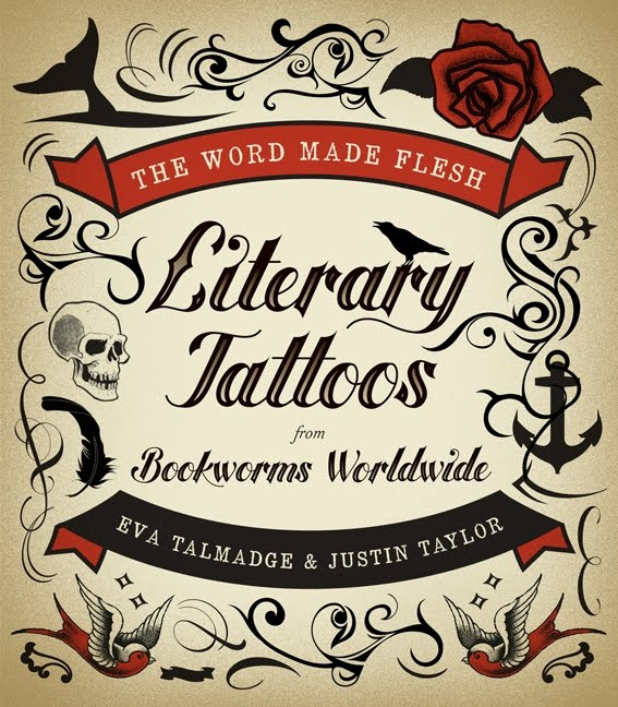 First up, a book trailer for The Word Made Flesh: Literary Tattoos from