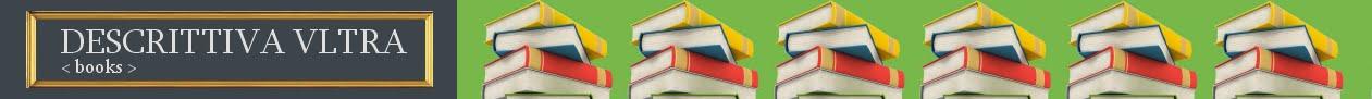 DESCRITTIVA VLTRA < books >