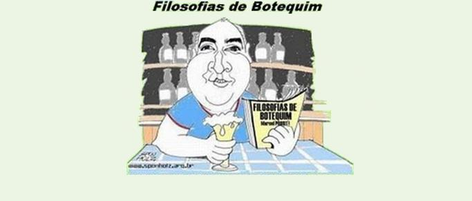 Filosofias de Botequim