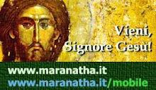 MARANATHA - VIENI SIGNORE GESU'