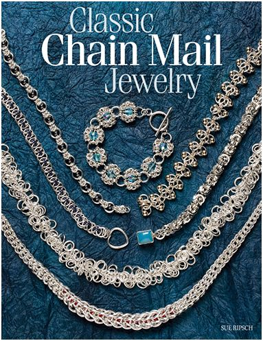 book review classic chain mail jewelry the beading gem