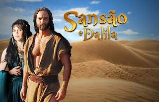 Sansão e Dalila - Minissérie 21 Capítulos Completo