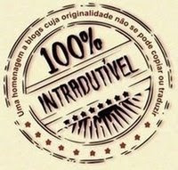100% Intradutivel