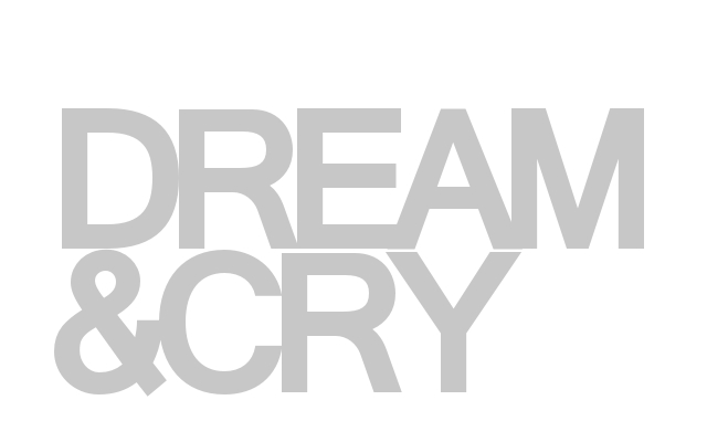 Dream & Cry
