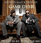 """Game Over!""- Method Man & Redman produced by. JS aka The Best"