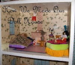 How We Made Our Doll House