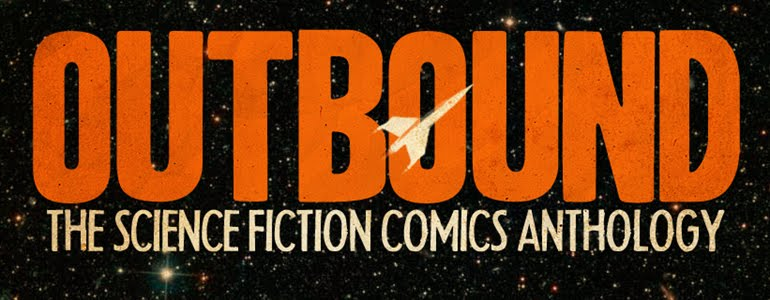 OUTBOUND Sci-Fi Comics Anthology