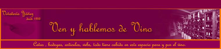 vino e ilusión en el blog de la Vinatería Yáñez