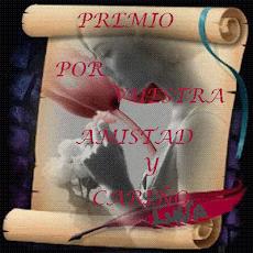 PREMIO POR VUESTRA AMISTAD Y CARIÑO