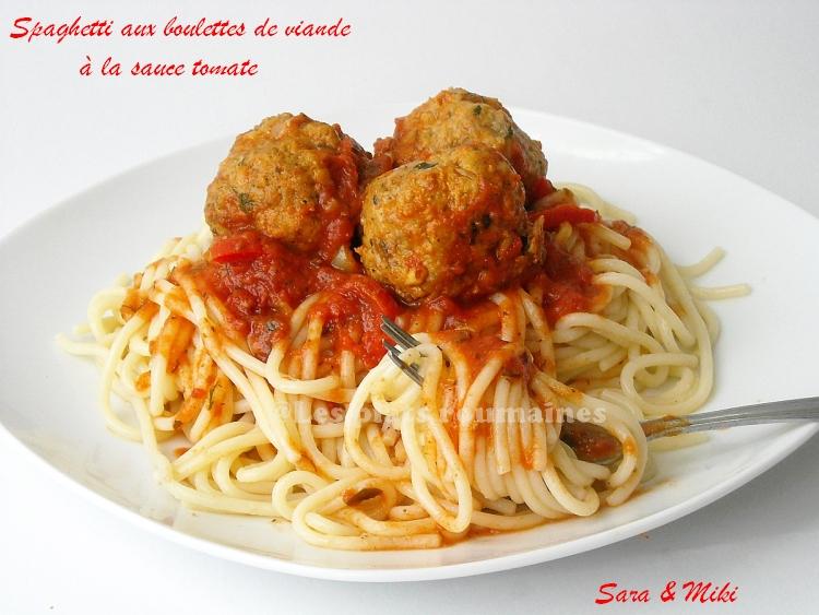 Les plats roumaines spaghetti aux boulettes de viande - Comment cuisiner les boulettes de viande ...