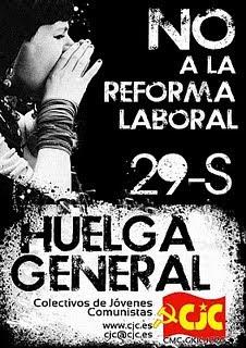 LLAMAMIENTO DE LOS COLECTIVOS DE JÓVENES COMUNISTAS (CJC) A LA PARTICIPACIÓN DE LA JUVENTUD EN LA HUELGA GENERAL DEL 29-S  CJC+POR+LA+HUELGA+GENERAL