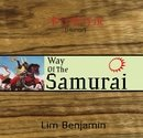 Way of The Samurai - Lim Benjamin