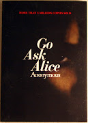 Bibliographic Citation: Anonymous, Go Ask Alice. New York: Simon & Schuster .