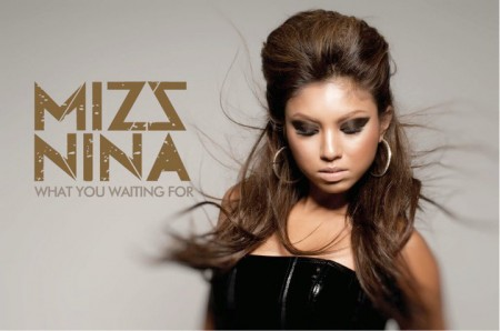 Mizz Nina - What You Waiting For MP3