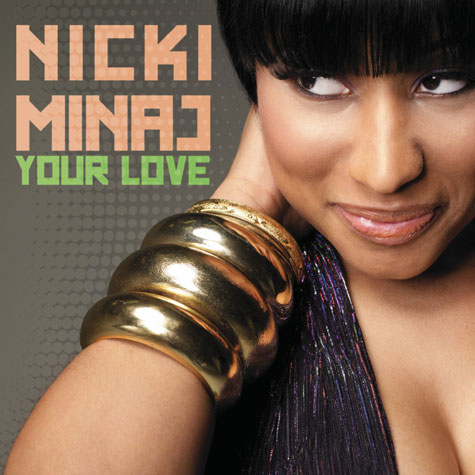 Nicki Minaj Your Love Lyrics