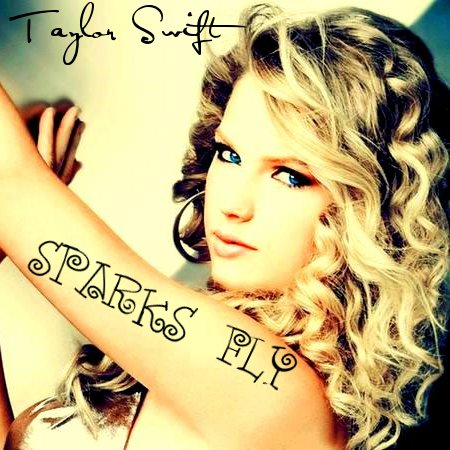 Taylor Swift Lyrics on Taylor Swift   Sparks Fly Lyrics   Mp3 Lyrics Mania