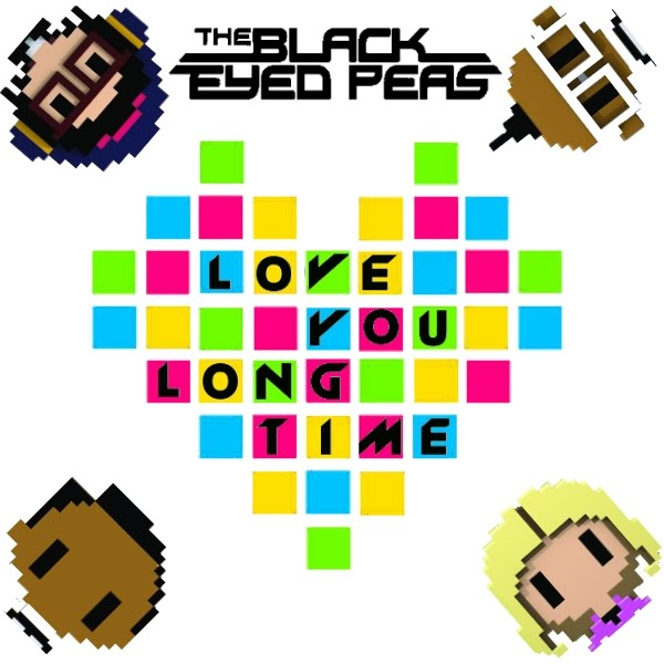 Black Eyed Peas - Love You Long Time Lyrics (Will.I.Am) What would you do?