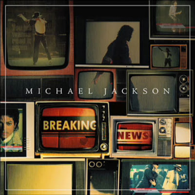 Michael Jackson - Breaking News Lyrics