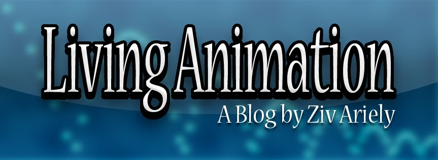 Living Animation - A Blog By Ziv Ariely