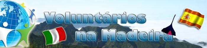 Voluntários na Madeira