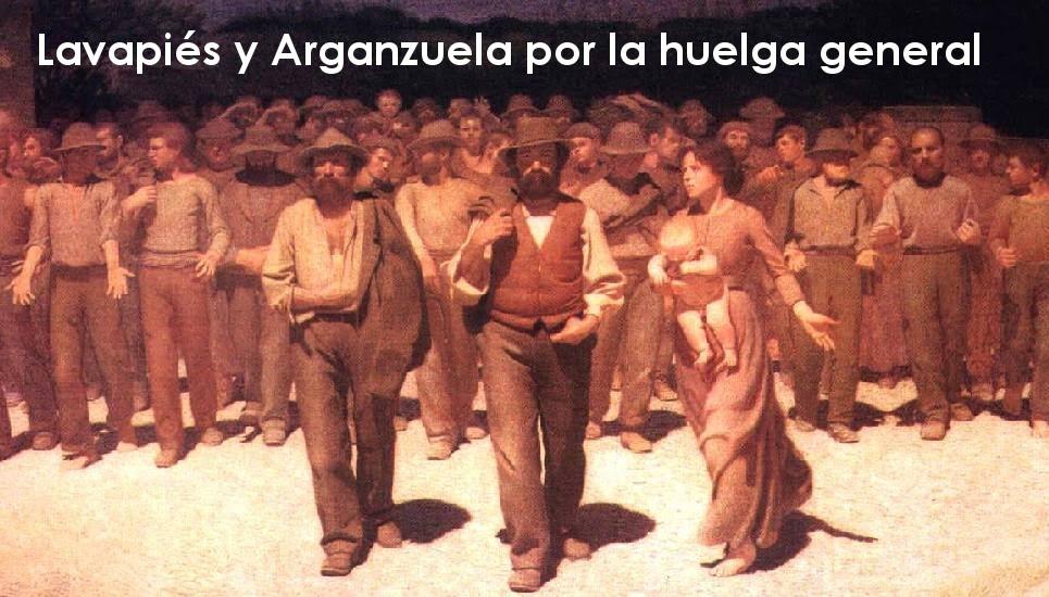 Lavapiés y Arganzuela por la Huelga General