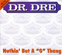 Dr. Dre - Nuthin But A 'G' Thang (1992)