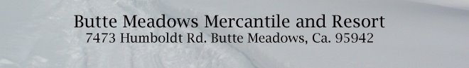 Butte Meadows Mercantile and Resort