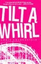 'Tilt-a-Whirl, A John Ceepak Mystery' by Chris Grabenstein hard cover edition front cover